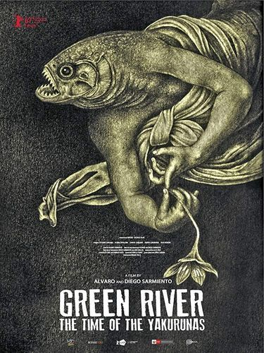 Green river the time of the Yakurunas movie poster
